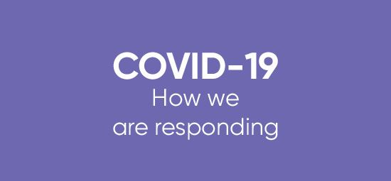 COVID-19: how we are responding